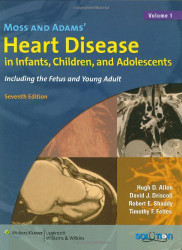 Moss And Adams' Heart Disease In Infants Children And Adolescents