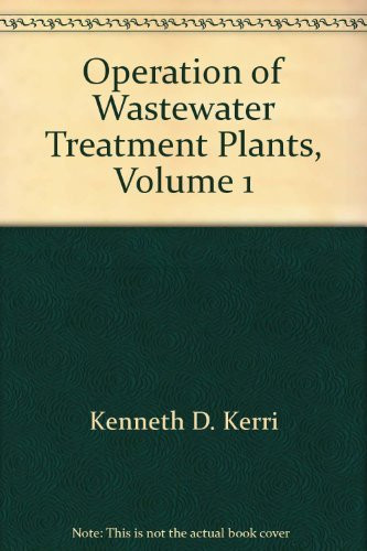 Operation Of Wastewater Treatment Plants Volume 1