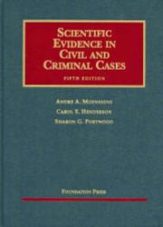 Scientific Evidence In Civil And Criminal Cases
