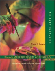 Benson's Microbiological Applications Laboratory Manual (Complete Version)