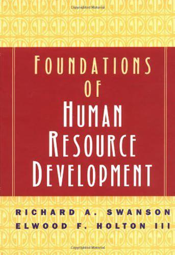 Foundations Of Human Resource Development