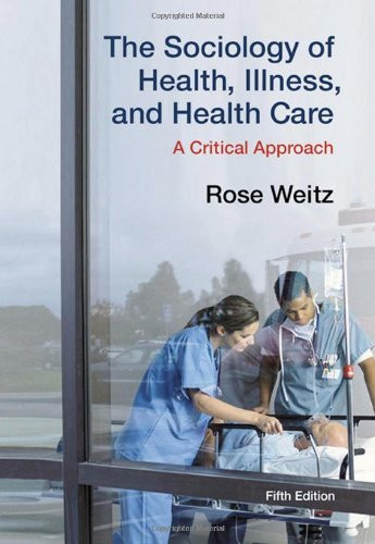 Sociology Of Health Illness And Health Care