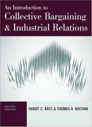 Introduction To Collective Bargaining And Industrial Relations