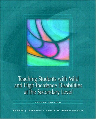 Teaching Students With Mild And High Incidence Disabilities At The Secondary Level