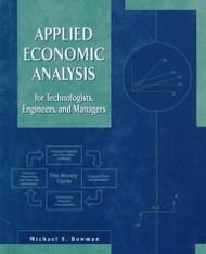 Applied Economic Analysis For Technologists Engineers And Managers