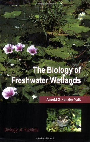 Biology Of Freshwater Wetlands