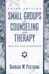 Small Groups In Counseling And Therapy