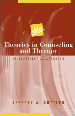 Theories Of Counseling And Therapy