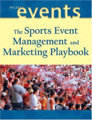 Sports Event Management And Marketing Playbook