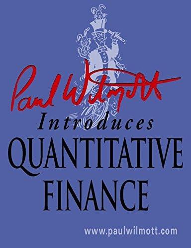 Paul Wilmott Introduces Quantitative Finance - Paul Wilmott