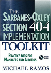 Sarbanes-Oxley Section 404 Implementation Toolkit Rom