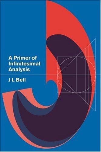 Primer Of Infinitesimal Analysis