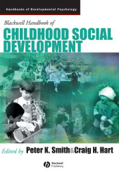 Wiley-Blackwell Handbook Of Childhood Social Development