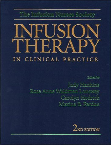 Infusion Therapy In Clinical Practice