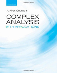 First Course In Complex Analysis With Applications