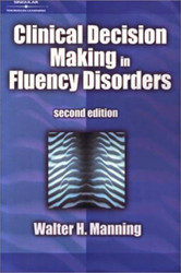 Clinical Decision Making In Fluency Disorders