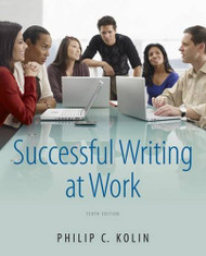 Successful Writing At Work - Philip C Kolin
