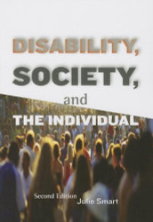 Disability Society & the Individual  by Julie Smart