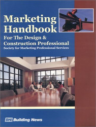 Marketing Handbook For The Design And Construction Professional