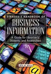 Strauss's Handbook Of Business Information