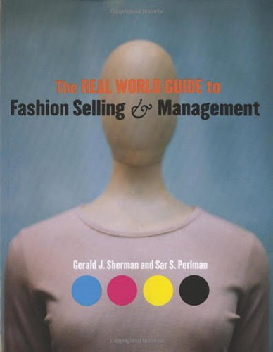 Real World Guide To Fashion Selling And Management