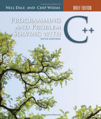 Programming And Problem Solving With C++ Brief Edition