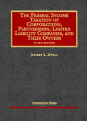Federal Income Taxation Of Corporations Partnerships Limited Liability Companies And Their Owners