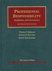 Professional Responsibility Problems And Materials Concise