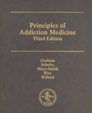Asam Principles Of Addiction Medicine