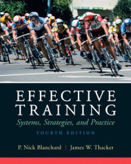 Effective Training: Systems Strategies and Practices
