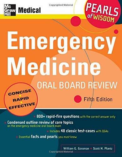 Emergency Medicine Oral Board Review