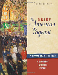 Brief American Pageant A History Of The Republic Volume 2 Since 1865