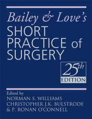 Bailey And Love's Short Practice Of Surgery