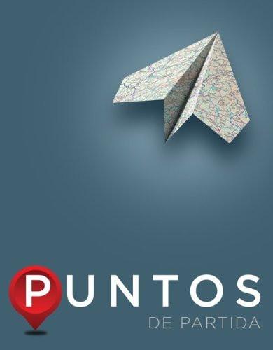 Puntos De Partida An Invitation to Spanish