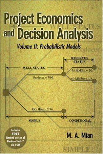 Project Economics And Decision Analysis Volume 2