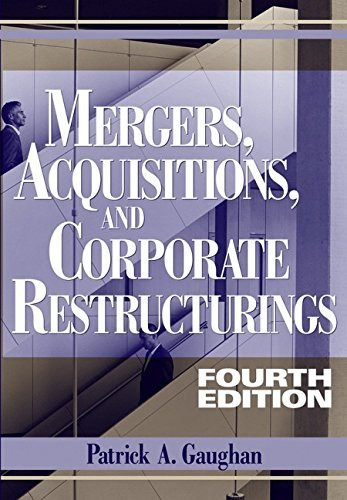 Mergers Acquisitions And Corporate Restructurings