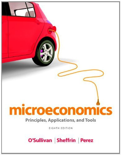 Microeconomics Principles Applications And Tools