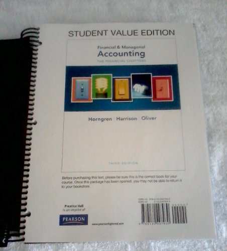Horngren's Financial and Managerial Accounting The Financial Chapters