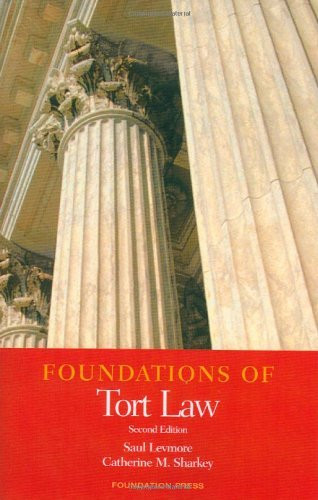 Foundations Of Tort Law