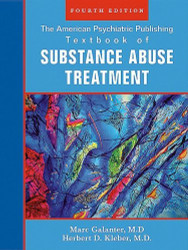 American Psychiatric Publishing Textbook Of Substance Abuse Treatment