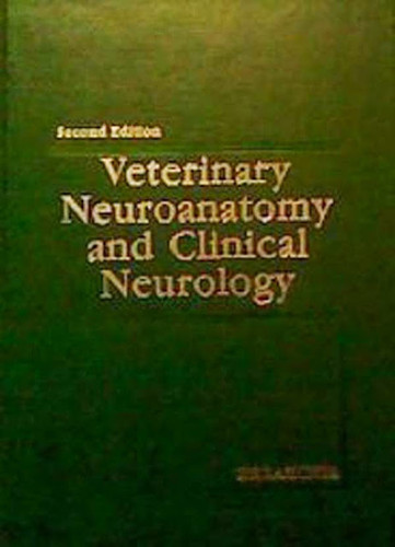 Veterinary Neuroanatomy And Clinical Neurology