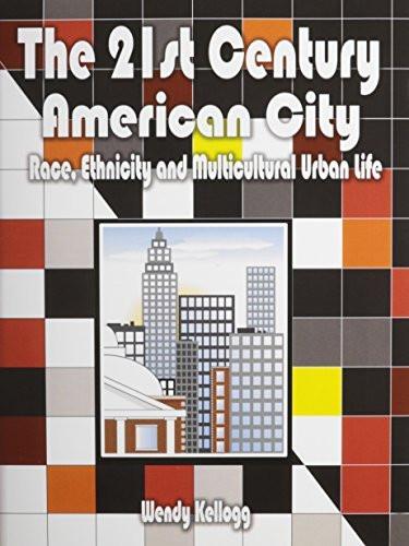 21St Century American City