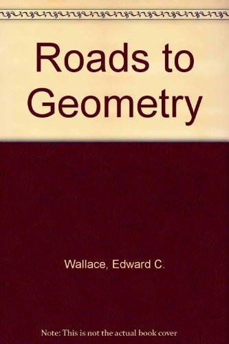 Roads To Geometry
