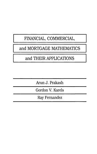 Financial Commercial And Mortgage Mathematics And Their Applications