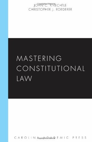Mastering Constitutional Law