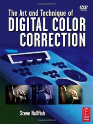 Art And Technique Of Digital Color Correction