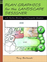 Plan Graphics For The Landscape Designer With Section-Elevation And Computer