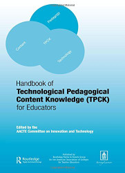 Handbook of Technological Pedagogical Content Knowledge