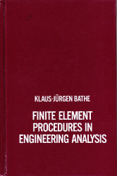 Finite Element Procedures In Engineering Analysis