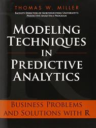 Modeling Techniques In Predictive Analytics